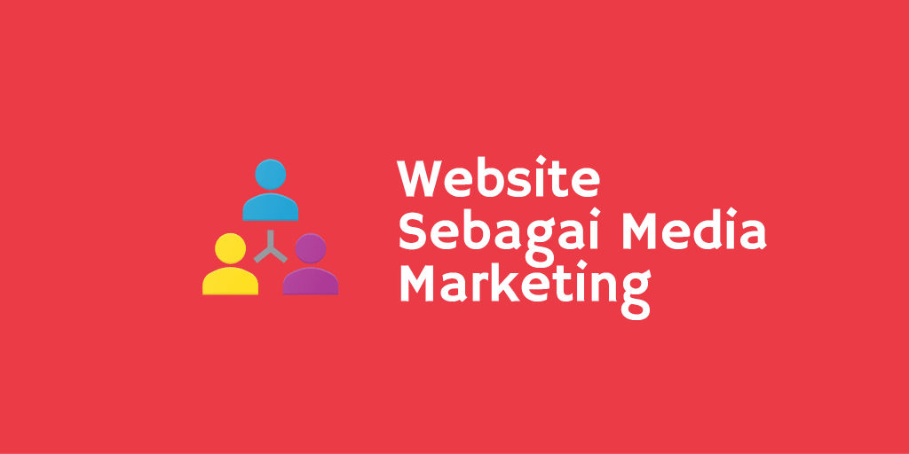 Website Sebagai Media Marketing