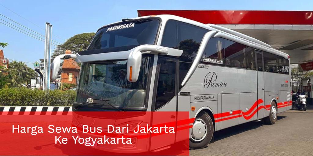 Harga Sewa Bus Dari Jakarta Ke Yogyakarta