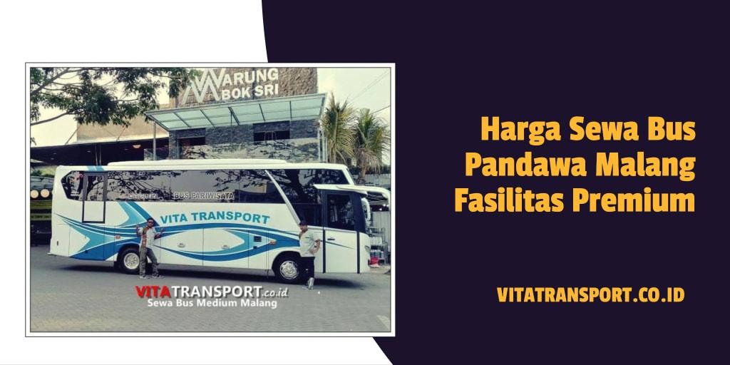Harga Sewa Bus Pandawa Malang Fasilitas Premium